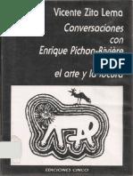 Zito Lema Vicente - Conversaciones Con Enrique Pichon Riviere Sobre Arte y La Locura