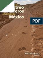 Aranda (2012)- Manual de rastreo de mamiferos silvestres de México