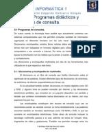 Unidad 3 Programas didácticos y programas de consulta