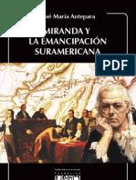 Miranda y La Emancipacion Suramericana