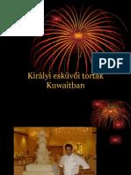 Kiralyi Eskuvoi Tortak Kuwaitban