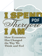I Spend Therefore I Am by Philip Roscoe (Excerpt)