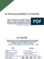 La Homosexualidad y La Familia