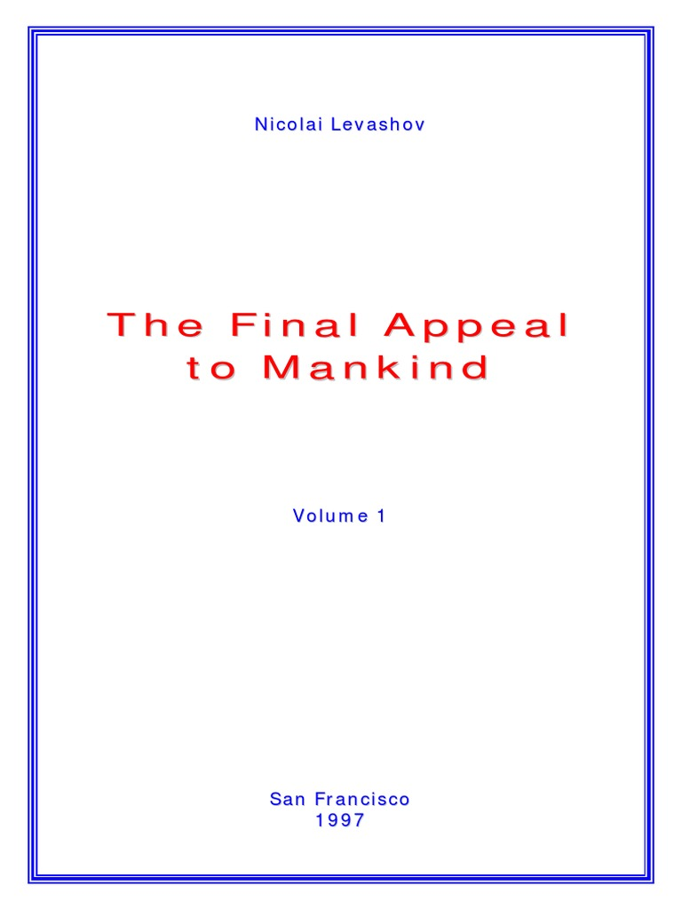 A similar situation exists with Nikolai Levashov: The Theory of the Universe is Objective 16