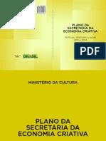 Plano Da Secretaria Da Economia Criativa