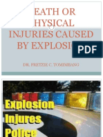 Death or Physical Injuries Caused by Explosion