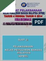Slot 2 (Pelaksanaan KPBM