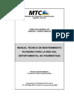 Manual Técnico de Mantenimiento Rutinario para la Red Vial Departamental NO Pavimentada MTC