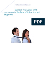 Attract The Women You Desire With The Power of the Law of Attraction and Hypnosis