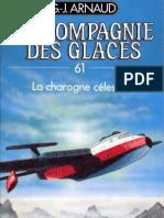 Arnaud,G.J.-[La Compagnie des Glaces-61]La charogne celeste(1992).A5.French.ebook.AlexandriZ.pdf