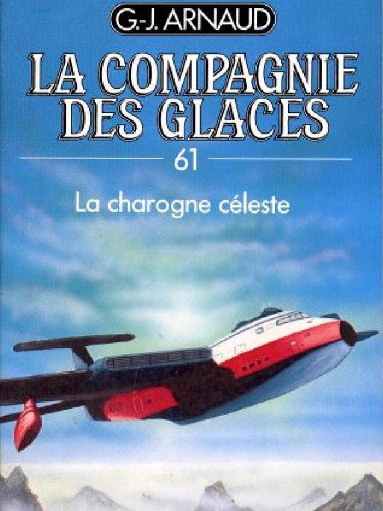 G.-J. Arnaud - La Compagnie des Glaces T61-T64