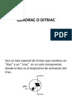 Quadrac o Ditriac