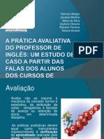 Slides- A PRÁTICA AVALIATIVA DO PROFESSOR DE INGLÊS