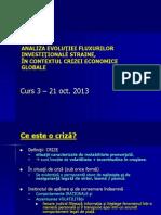 Curs 3 Master Criza Investitii 21 Oct 2013
