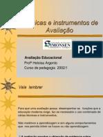 tcnicaseinstrumentosdeavaliao-090921130252-phpapp02