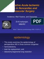 Perioperative Acute Ischemic Stroke in Noncardiac andNonvascular Surgery