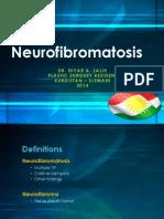 NEUROFIBROMATOSIS PPT