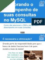 melhorandoodesempenhodesuasconsultasnomysql-130218123330-phpapp02