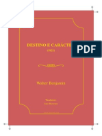 Benjamim Walter Destino e Caracter