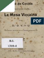 1912 Libro de Cocina Aproposito Para La Mesa Vizcaina