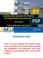 Dangers and Hazards of Entering Live Substations and Enclosures - Barry Gass