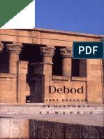 Book - Debod - Debod Tres Decadas de Historia en Madrid - Martin & Lara Et Al