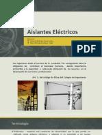Aislantes Eléctricos Presentacion Oscar Goméz e Italo Vilca