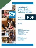 Laura Bush 21st  Century Grant Program Evaluation  (Grant Years 2003–2009) Vol. I