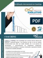 Formação Coaching - 2014 Instituto Evolutivo