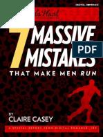7 Massive Mistakes That Make Men Run