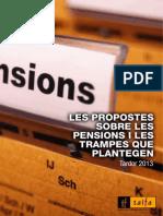Les propostes sobre les pensions i les trampes que plantejen
