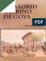 El Madrid Taurino de Goya