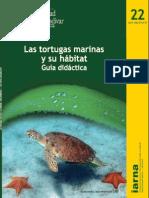 Las Tortugas Marinas y sus hábitats.