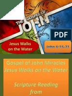Gospel of John Miracles Jesus Walks on the Water