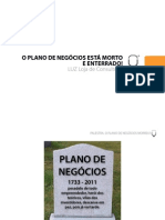!!!!!!!!palestra-oplanodenegciosestamortoeenterrado-luzconsultoria-110714085549-phpapp02.pdf