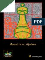 182889921 Jacob Aagaard Maestria en Ajedrez 2005