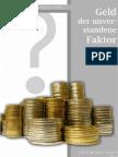 Geld - der unverstandene Faktor