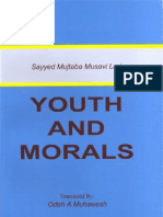 Sayyid Mujtaba Musawi Lari - Youth & Moral