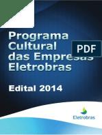 Edital-Programa-Cultural-das-Empresas-Eletrobras-2014.pdf
