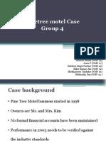 Pinetree MotelMP 26 Case_N -Group 4