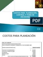 Costos Para Planeacion, Control y Toma de Decisiones