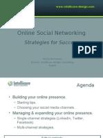 Online Social Networking Strategies