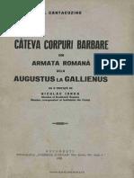 IORGA N  Cîteva corpuri barbare în armata Romană de la Augustus la Galienus