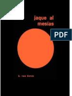 Jaque Al Mesias