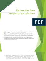 Estimación Para Proyectos de software