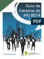 Guia de Carreiras IFRJ 2014 - Revista Especial Carreiras (vs.3)