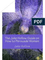 Jake Hollow - Guide to Persuade
