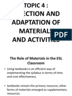 TOPIC 4 Selection and Adaptation of Materials and Activities
