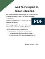 Las nuevas tecnologías en las comunicaciones
