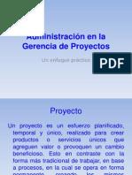 Administración en la Gerencia de Proyectos